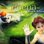 Album Review: 'Rock River' by Deena