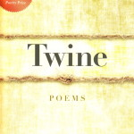 Poetry Review: 'Twine' by David Koehn
