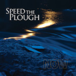 Album Review: 'Now' by Speed The Plough