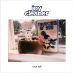 Album Review: 'Total Hell' by Joy Cleaner