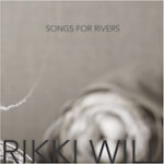 Protected: EP Review: 'Songs for Rivers' by Rikki Will